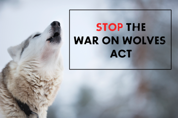 Stop the War on Wolves Act